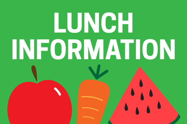 School lunch/cafeteria information