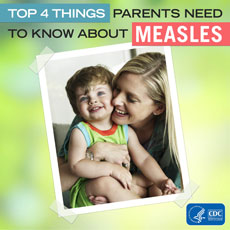 Top Things Parents Need to Know About Measles