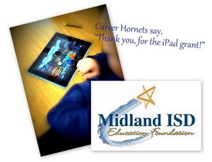 Thanks to the Midland ISD Education Foundation