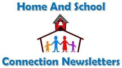 Home & School Connection Newsletters
