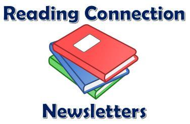Reading Connection Newsletters